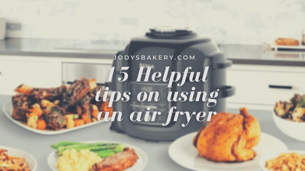 Helpful tips on using an air fryer