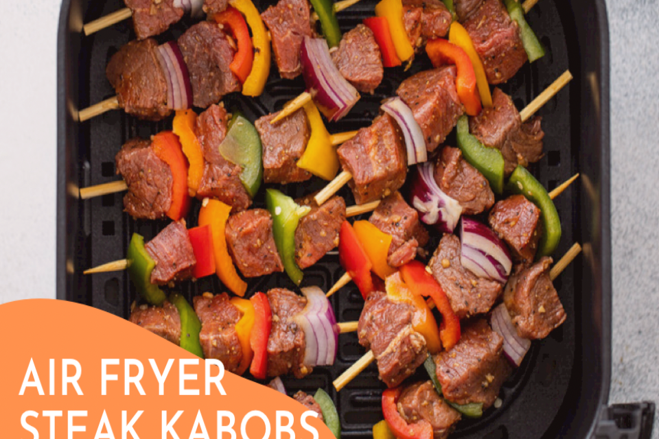 Air Fryer Steak Kabobs